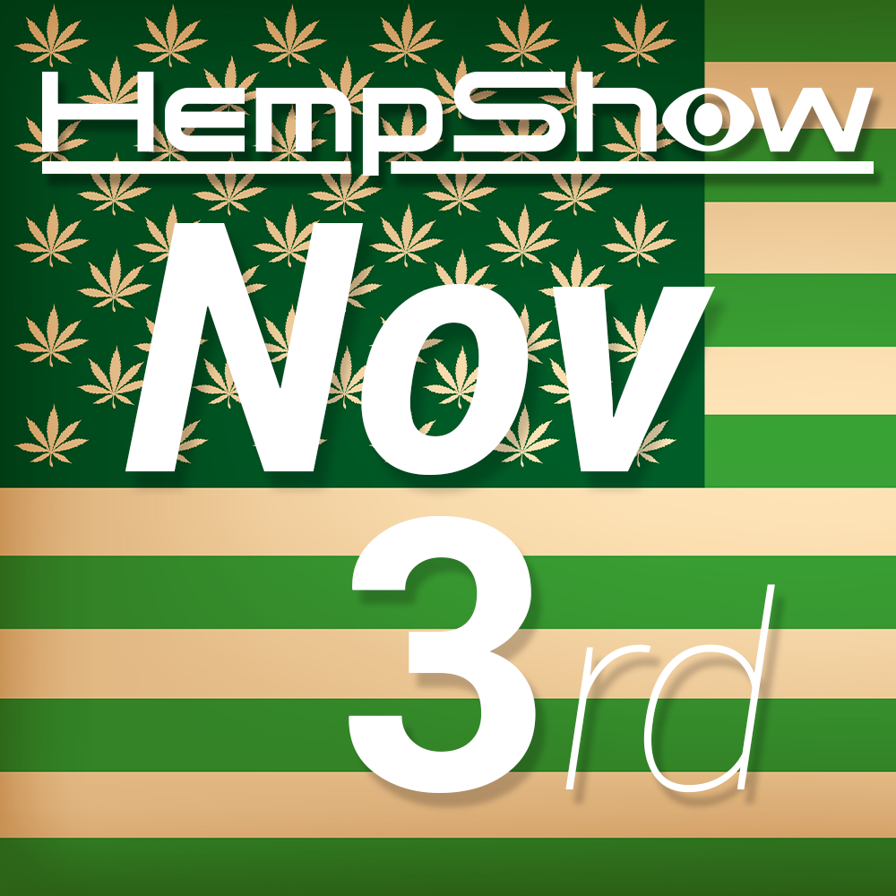 HempShow Nov 3rd
